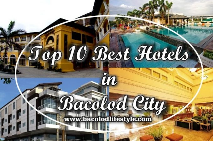 Top 10 Best Hotels in Bacolod City