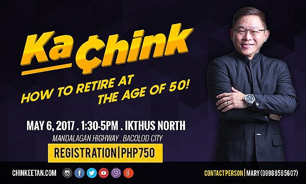 Ka Chink How To Retire At The Age Of 50 In Bacolod City