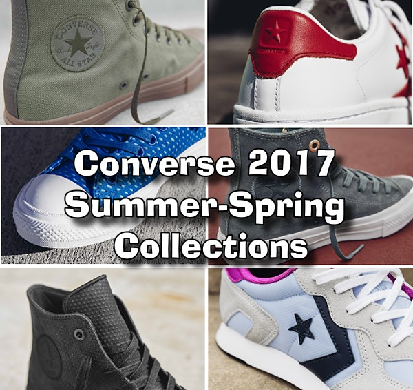 Converse 2017 Summer-Spring Collections