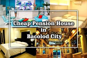 cheap pension house in bacolod