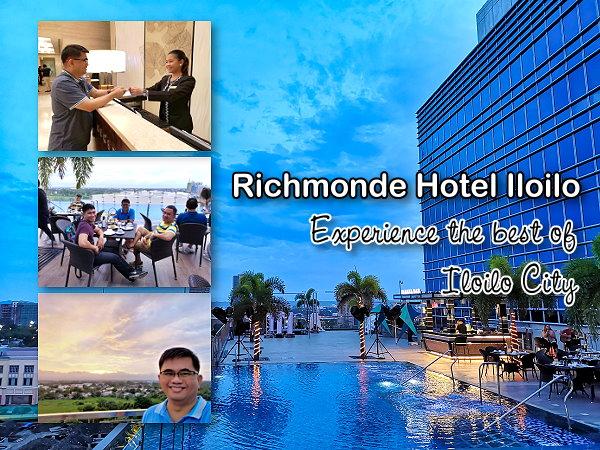 Richmonde Hotel Iloilo - Experience the Berst of Iloilo City