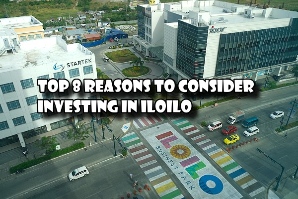 Top 8 reasons to consider Investing in Iloilo