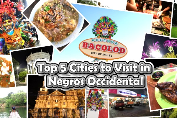 Top 5 Cities to Visit in Negros Occidental