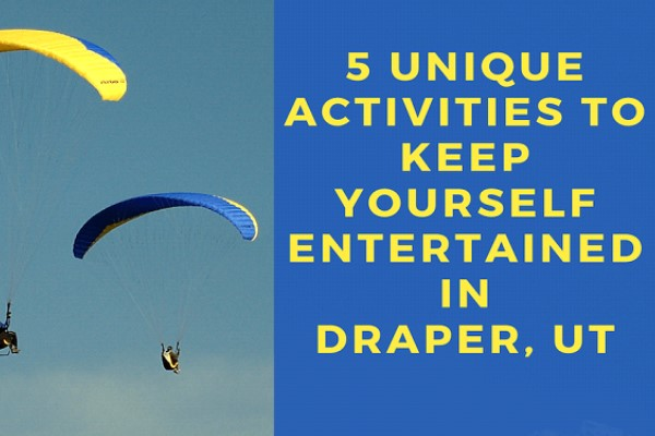 5 Fun Things to Do in Draper