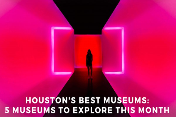 Houstons Best Museums