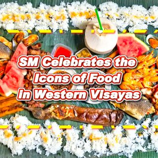 SM Celebrates the Icons of Food in Western Visayas